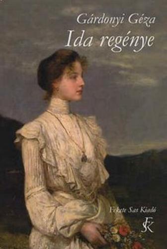 Gárdonyi Géza: Ida regénye